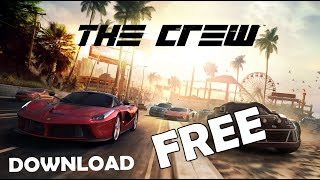 Game The Crew is free - set-out /2016 - ubisoft download