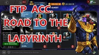ROAD TO LABYRINTH CHPT. 03 (FREE TO PLAY ACCOUNT)  marvel contest of champion