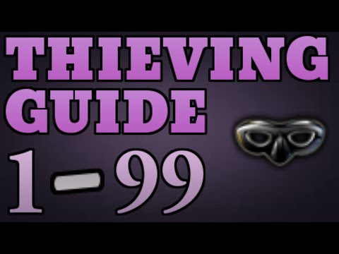1-99 Thieving Guide Runescape 2014 UPDATED – Fastest Method [P2P only]