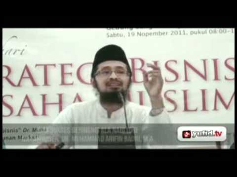 Seminar Wirausaha Kiat Sukses Bisnis Nabi Part 6 - Dr. Muhammad Arifin Baderi, MA.