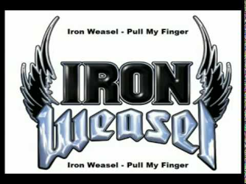 Iron Weasel - Pull My Finger(COMPLETE SONG) Musica Completa Music Videos