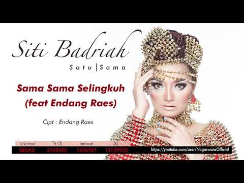 Siti Badriah - Sama Sama Selingkuh Ft. Endang Raes (Audio Video)