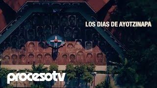 Los días de Ayotzinapa | Trailer