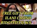 FREE GIFT FROM ILANI CASINO RIDGEFIELD, WA 🇺🇸