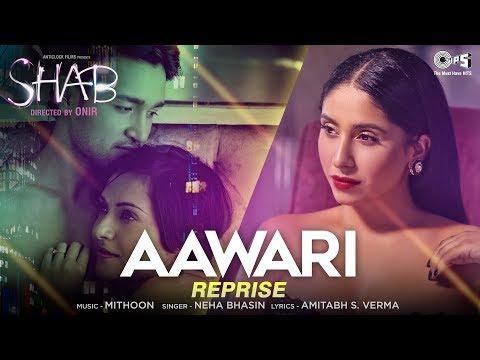 download lagu Aawari Reprise Song - Movie Shab  Neha Bhasin gratis
