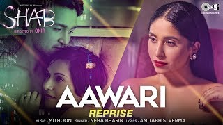 Aawari Reprise Song Movie Shab | Neha Bhasin | Latest Hindi Song 2017 | Mithoon