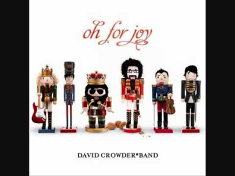 David Crowder Band - O Come O Come Emmanuel