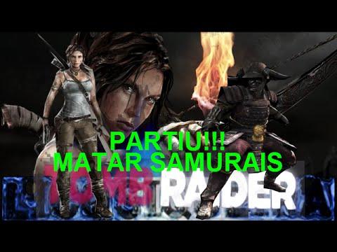 TOMB RAIDER gameplay partiu matar samurais HD