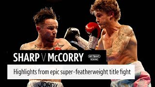 Incredible fight! Archie Sharp v Jordan McCorry official fight highlights