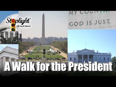 Stoplight: A Walk for the President