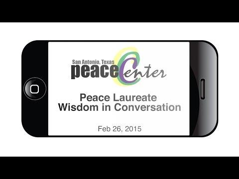 San Antonio Peace Lauriates: Wisdom in Conversation