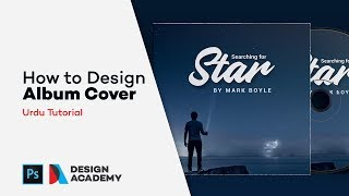 How to design Album Cover in Adobe Photoshop CC in Urdu