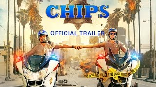 Exclusive World Premiere CHIPs Trailer