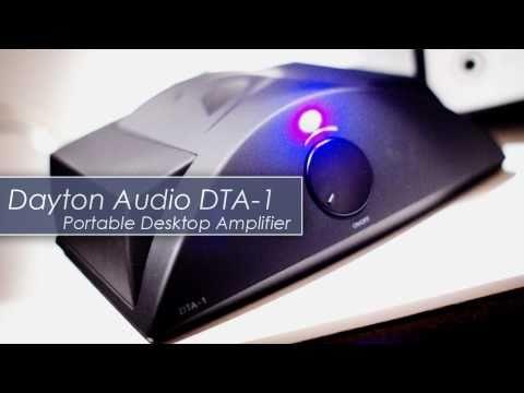 Dayton Audio DTA-1 Portable Desktop Amplifier Review