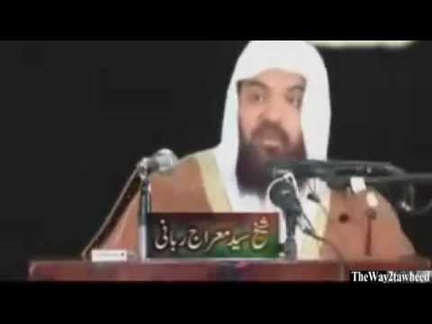 Ahmad Raza Khan Barelvi Exposed By Sheikh Meraj Rabbani ,,,,, video