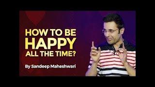 Always Be Happy / Sandeep Maheswari video