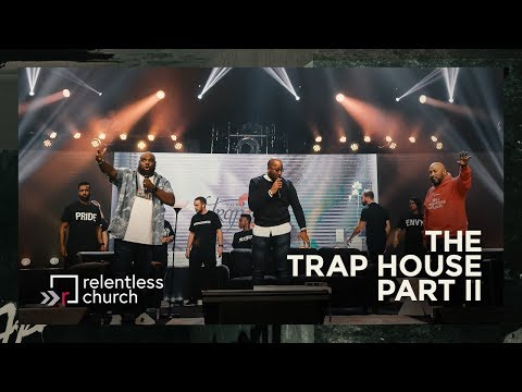The Trap House: Part 2  | Pastor John Gray