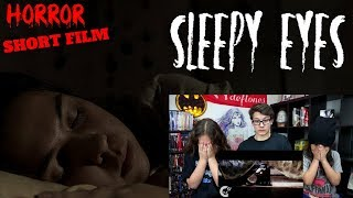 Sleepy Eyes Short Horror Film Reaction!!! [FNSH - 49]