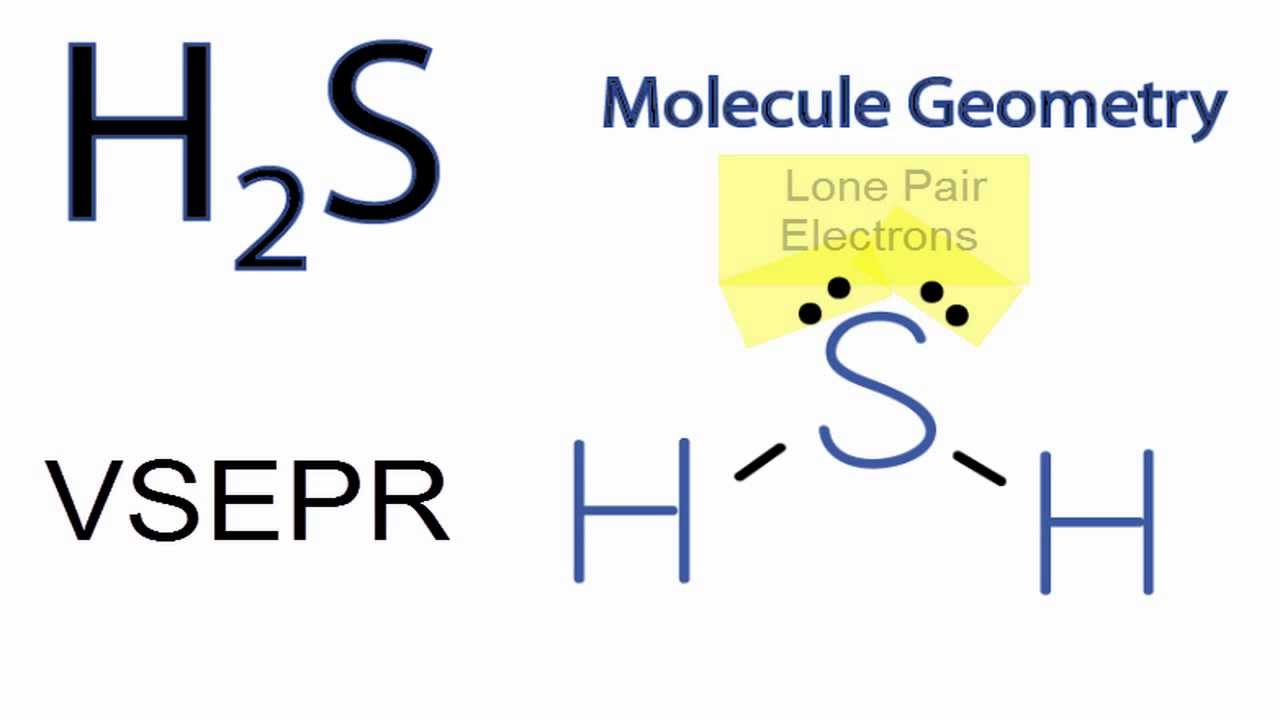 h2s dot diagram    h2s    molecular geometry shape and bond angles youtube     h2s    molecular geometry shape and bond angles youtube