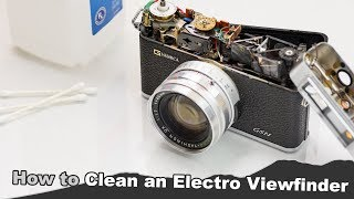 How to Clean the Viewfinder on a Yashica Electro 35