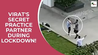 Secret video footage from Virat Kohli's house! See who is practicing with Virat during lockdown