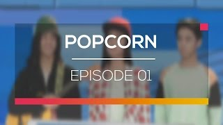Popcorn - Episode 01