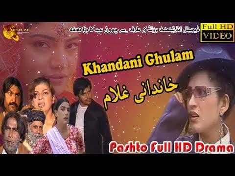 Khandani Ghulam | Pashto New Drama 2018 | Full HD Video | Pashto Drama thumbnail