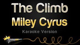 download lagu Miley Cyrus - The Climb Karaoke Version gratis