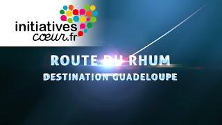 la Route du Rhum Initiatives-Coeur pour sauver des enfants