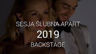 Sesja Ślubna 2019 Backstage