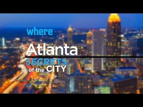 Atlanta: Secrets of the City | Travel Ideas and Things to Do