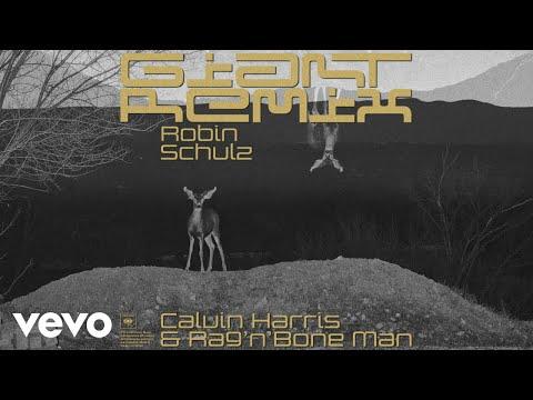 Calvin Harris RagnBone Man - Giant Robin Schulz Remix