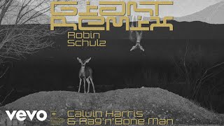 Calvin Harris Rag 39 N 39 Bone Man Giant Robin Schulz Remix Audio