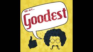 Goodest - 再見了愛