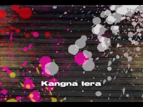 Kangna Tera Ni video