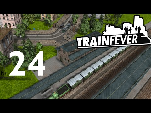 TRAIN FEVER - #24 - Transport der Güter - Let's Play TrainFever BETA Gameplay Deutsch German
