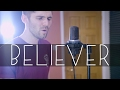 Imagine Dragons - Believer Cover