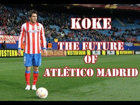 Koke ● The Future of Atlético Madrid ● HD