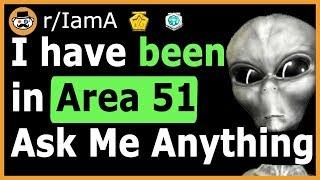 """I Have Been Inside Area 51"" - (Reddit Ask Me Anything)"