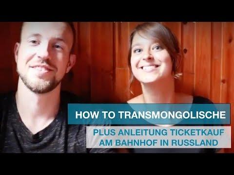 WELTREISE VLOG #18   Tipps Transmongolische Eisenbahn & Anleitung Ticketkauf in Russland am Bahnhof