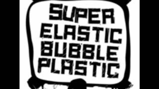 Watch Super Elastic Bubble Plastic Travis video