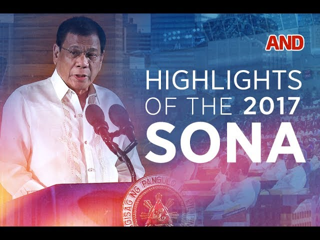 Highlights of the 2017 SONA