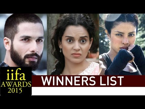 IIFA Awards 2015 WINNERS | Kangana Ranaut, Shahid Kapoor, Priyanka Chopra