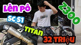 Z300 độ PÔ SC S1 Titan ( Giá hãng 32 triệu ) - Nào ngờ đâu hàng fake 320,000.000đ