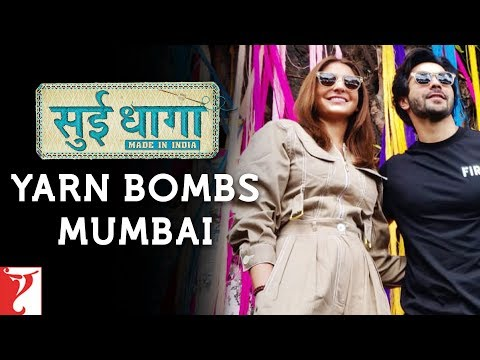 Anushka Sharma and Varun Dhawan yarn bomb Mumbai | Sui Dhaaga - Made in  India | Releasing 28th Sept