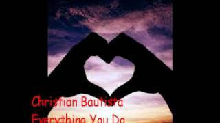 Watch Christian Bautista Everything You Do video