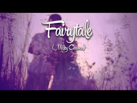 Milky Chance-Fairytale Subtitulado/Español