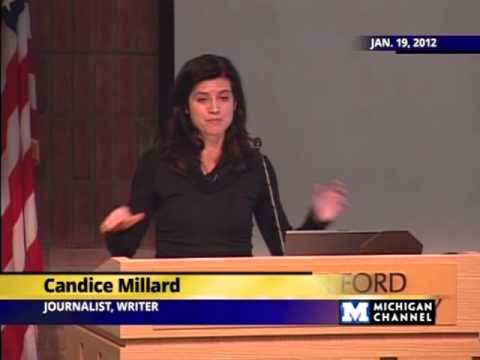 Candice Millard - Gerald R. Ford Presidential Library Lecture Series - 01/19/12