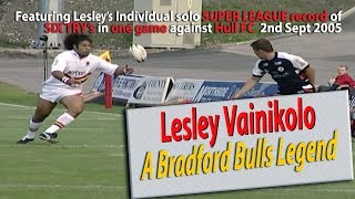 "Lesley ""The Volcano"" Vainikolo Tribute to a Bradford Bulls Legend"