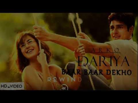 DARIYA ( BAAR BAAR DEKHO   ARKO )  FULL SONG WITH LYRICS   SIDHARTH   Zee Music Company